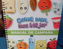 """Campaign design: """"Come bien, luce mejor"""""""