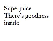Superjuice