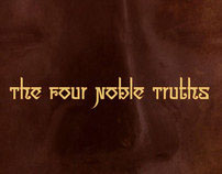 Buddha: The Four Noble Truths + The Eightfold Path