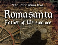 Romasanta: Father of Werewolves (The Cedric Series #2)