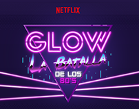 GLOW LA BATALLA DE LOS 80'S