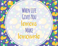 When Life Gives You Lemons..Motivational Quote Poster