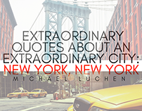 Extraordinary Quotes About An Extraordinary City