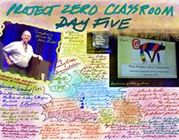 Project Zero Classroom Day Five