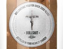 Bullshit (Offensive Imagery Poster)