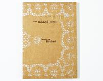 """""""Dicionário das Ideias feitas"""" Gustave Flaubert"""