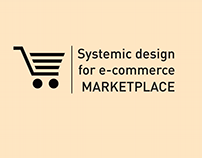 Systemic design for e-commerce - MARKETPLACE
