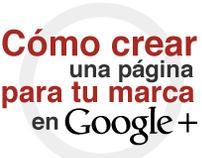 Infografía Una página para tu marca en Google+