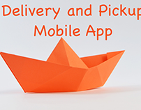 Delivery and Pickup - Mobile App