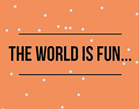 The World is Fun because… postcard