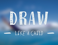 • Draw like a child • The plane