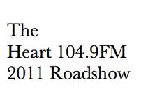The Heart 104.9FM Roadshow 2011