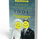 Breaking the Marriage Idol Book Cover