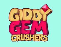 giddy gem crushers