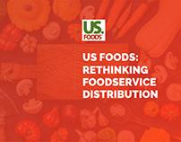 US Foods: Rethinking foodservice distribution