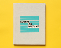 Evolve or Devolve