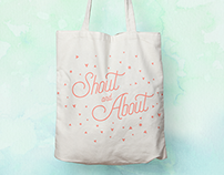 Shout and About, Tote Design