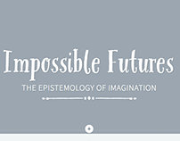 Impossible Futures
