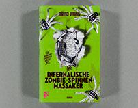 David Wong. Das infernalische Zombie-Spinnen-Massaker
