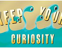 Keep Your Curiosity
