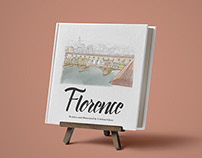 Florence: An Illustrated Travel Guide