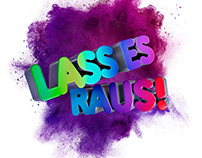 Lass Es Raus ! (Let It Out !) UPC Campaign