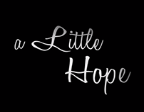 a Little Hope