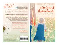 The Unhurried Homeschooler Book Cover