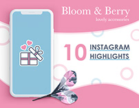 Bloom&Berry Instagram Highlights