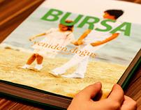 """BURSA Yeniden Doğuş """"a rebirth"""""""