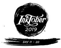 InkTober 2019 | Day 11 - 20
