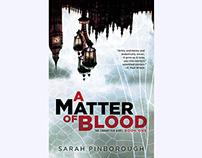 A MATTER OF BLOOD