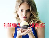 Eugenia y Lo Dulce. EDITORIAL