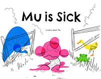 Mu is Sick Illustrations