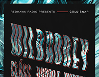 Redhawk Radio Cold Snap Festival Poster