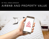 Airbnb and Property Value, by Paul Kraaijvanger