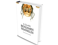 The Incredible Benjamin Franklin