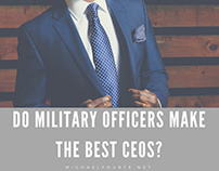 Do Military Officers Make the Best CEOs?