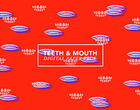 Teeth & Mouth