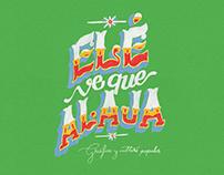 Elé ve que alaja  - Gráfica popular del Ecuador