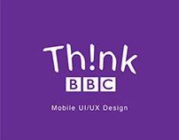 BBC Think App - Case Study for D&AD Competition