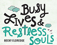 Busy Lives Restless Souls