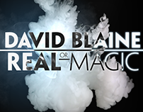 David Blaine: Real or Magic Concept
