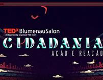 Opening Titles | TEDxBlumenauSalon Cidadania