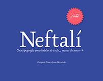 Neftalí, una tipografía para no hablar de amor.