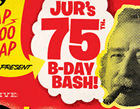 Flyer/Poster for Jur's B Day Bash @Maloe Melo Amsterdam