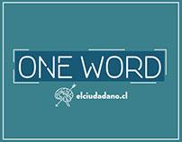 El Ciudadano / One Word / Radio Campaign