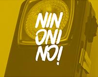 Ninonino!