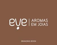 EVE AROMAS EM JOIAS | BRANDING BOOK