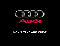 Audi / Don't text and drive